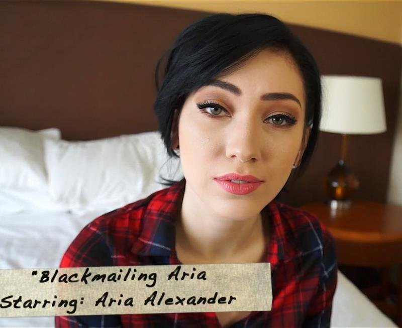 Clips4Sale.com - Aria Alexander - Blackmailing Aria [FullHD / Blow Jobs / Fucking / 2016]