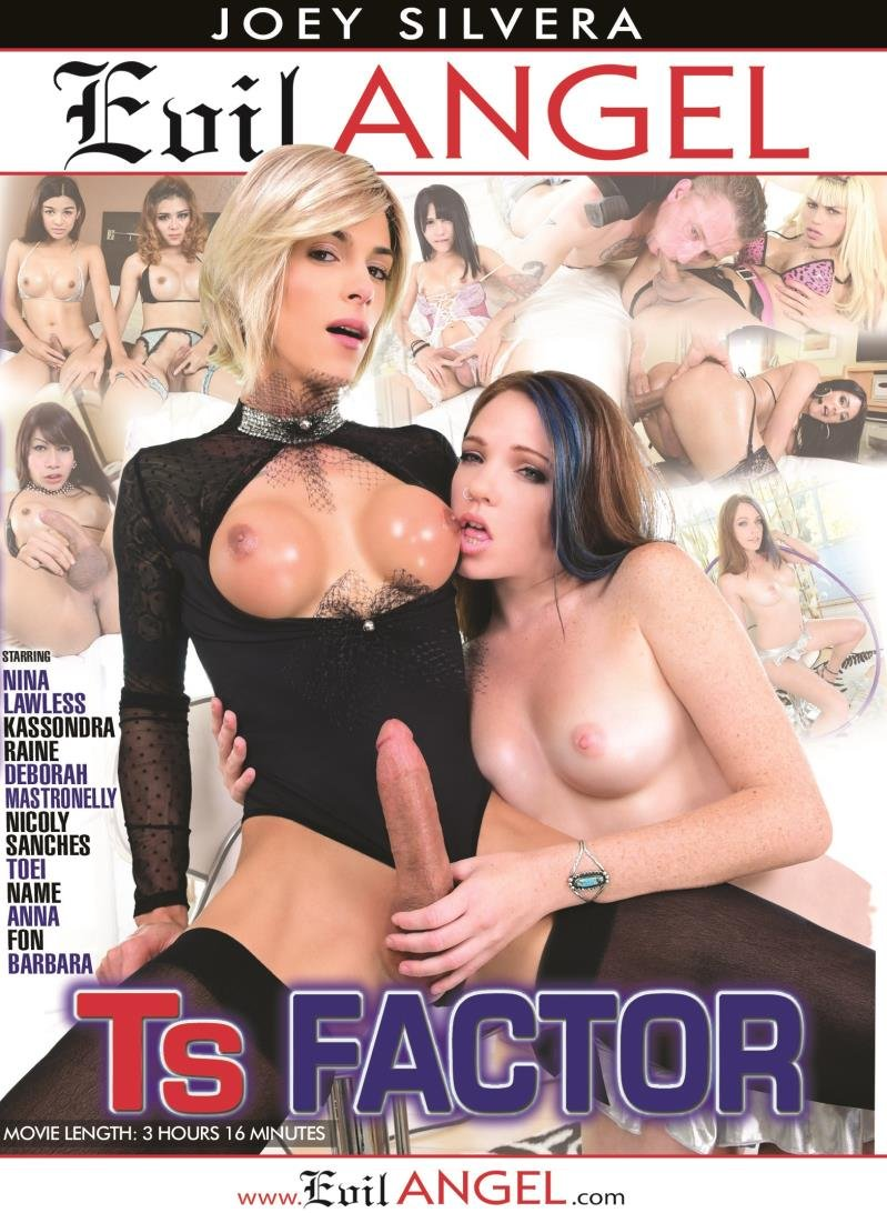 Evil Angel - Anna, Deborah Mastronelly, Fon, Kassondra Raine, Nicoly Sanches - TS Factor [WEBRip/HD 720p / Transsexual / Anal / 2016]