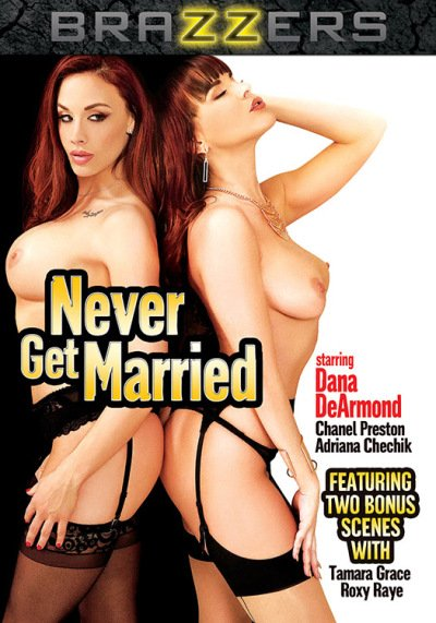 Brazzers - Roxy Raye, Dana DeArmond, Adriana Chechik, Tamara Grace - Never Get Married [WEBRip/SD 480p / All sex / Gonzo / 2016]
