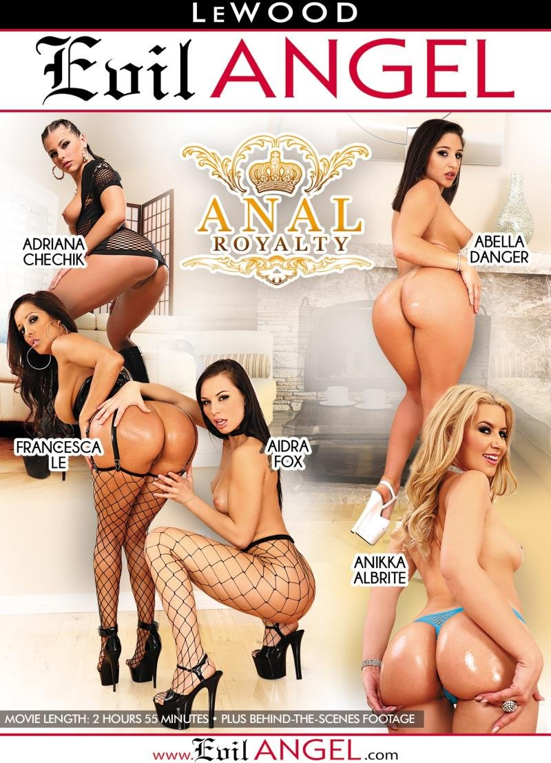 Evil Angel - Abella Danger, Adriana Chechik, Aidra Fox, Anikka Albrite, Bill Bailey - Anal Royalty [WEBRip/SD 544p / Gonzo / Anal / 2016]