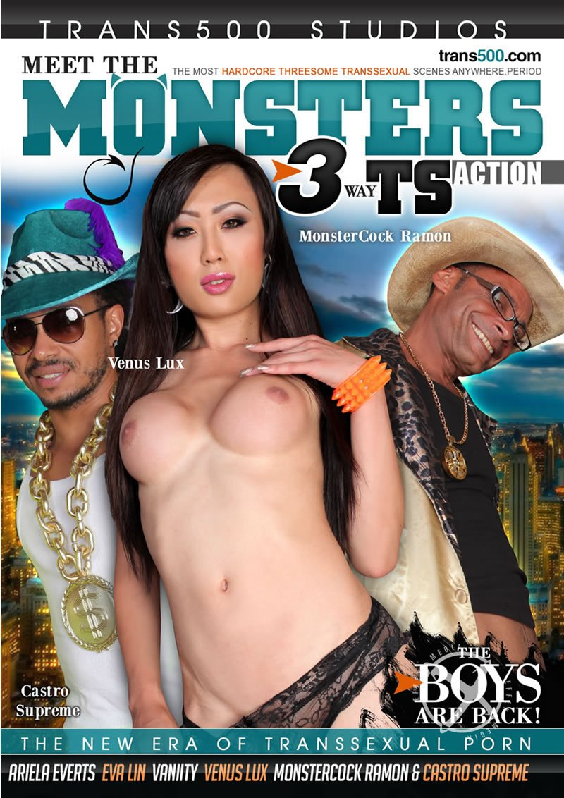 Trans 500 Studios - Castro Supreme, MonsterCock Ramon, Ariela Everts, Eva Lin - Meet The Monsters 3 [DVDRip 406p / Transsexual / Anal / 2016]