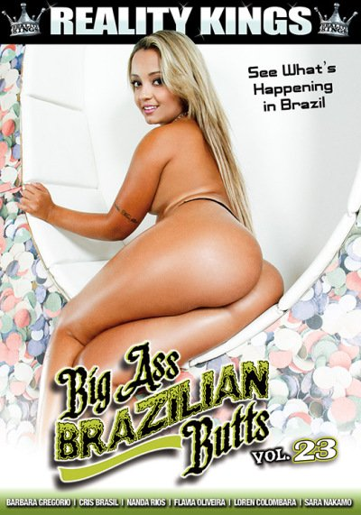 Reality Kings - Barbara Gregorio, Cris Brasil, Flavia Oliveira, Loren Colombara - Big Ass Brazilian Butts 23 [WEBRip/SD 432p / Big Booty / Latina / 2016]
