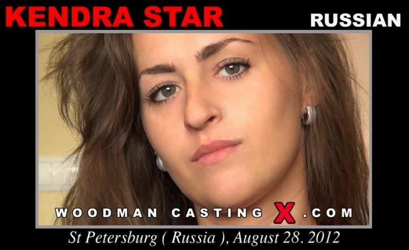 WoodmanCastingX.com - Kendra Star - Casting [HD / Anal / Adorable / 2012]