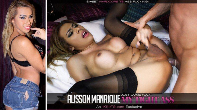 IKillitts.com/Trans500.com - Alisson Manrique - Just Come Fuck My Tight Ass [HD 720p / Transsexual / Anal / 2016]