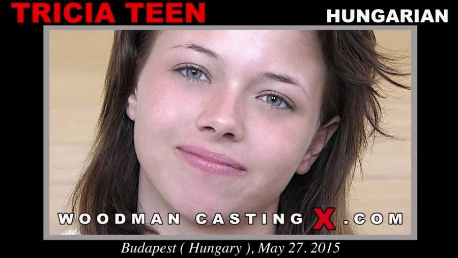 WoodmanCastingX.com - Tricia Teen - Casting Hard [SD / Anal sex / DP / 2017]