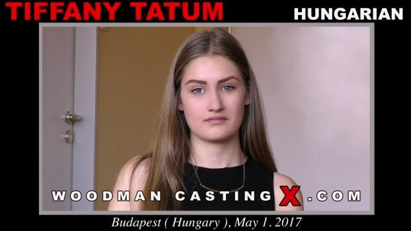 WoodmanCastingX.com - Tiffany Tatum - Casting X 175 * Updated * [SD / Casting /  2018]