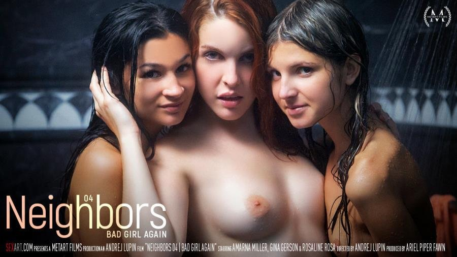 SexArt.com - Amarna Miller, Gina Gerson, Rosaline Rosa - Neighbors Episode 4 - Bad Girl Again [SD / Hairy /  2018]