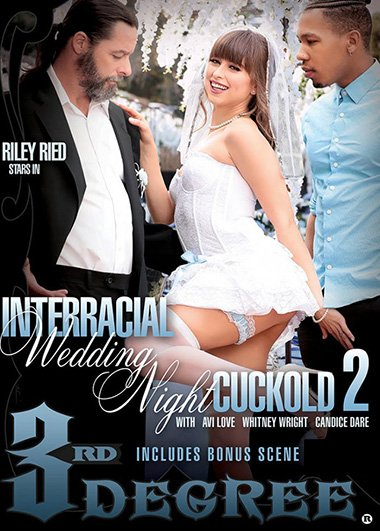 ThirdDegreeFilms.com - Riley Reid - Interracial Wedding Night Cuckold 2 [SD / Teen, Young /  2019]
