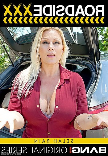Bang - Selah Rain - Selah Rain Is A Divorced Thick Milf That Needs Her Car Fixed [SD /  /  2019]